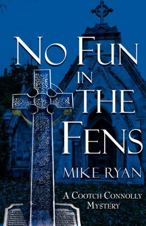 No Fun in the Fens by Mike Ryan